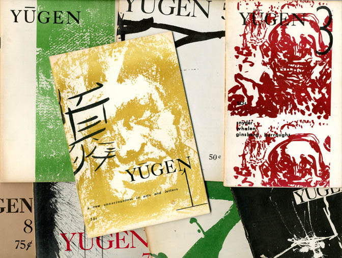 YUGEN #1-8 (all published). William S. BURROUGHS, contributes.