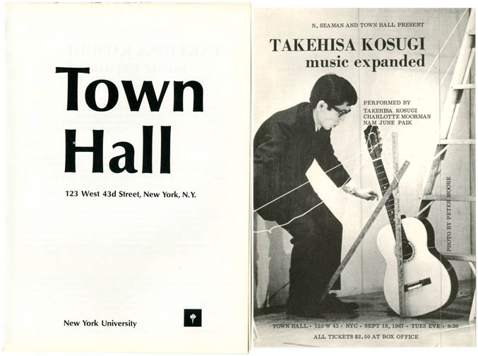 Flyer and programme announcing Takehisa Kosugi's 'Music Expanded', performed by Kosugi, Charlotte Moorman, and Nam June Paik at the Town Hall, NYC, September 19, 1967. Takehisa KOSUGI.