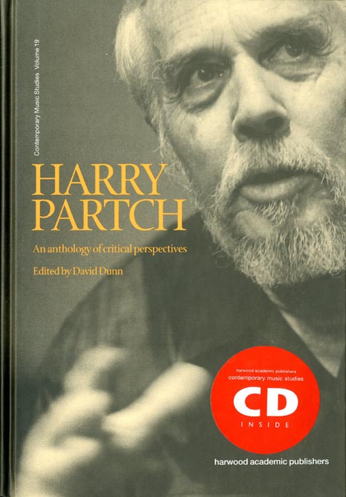 Harry Partch: An Anthology of Critical Perspectives. Harry PARTCH, David DUNN.