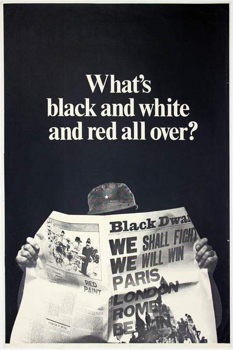 "Original advertising poster for Black Dwarf, headlined ""What's black and white and red all over?"", together with a prospectus from January 1968 addressed to the cannabis rights campaigner, Steve Abrams, and signed by the paper's publisher and editor. BLACK DWARF."