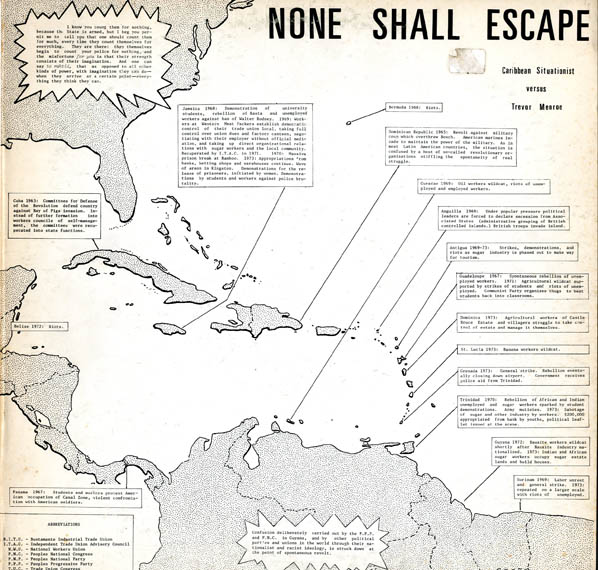 None Shall Escape: Caribbean Situationist versus Trevor Menroe (sic). CARIBBEAN SITUATIONIST.