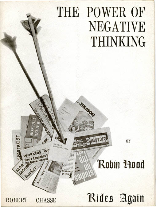 The Power of Negative Thinking or Robin Hood Rides Again. Robert CHASSE.