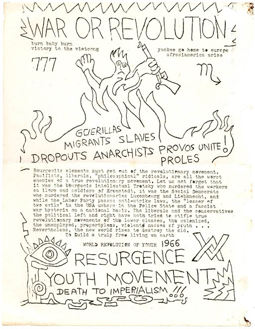 Two mimeographed flyers, 'Provos of New York' and 'War or Revolution', issued by the Resurgence Youth Movement, New York, c. 1966. RESURGENCE YOUTH MOVEMENT.