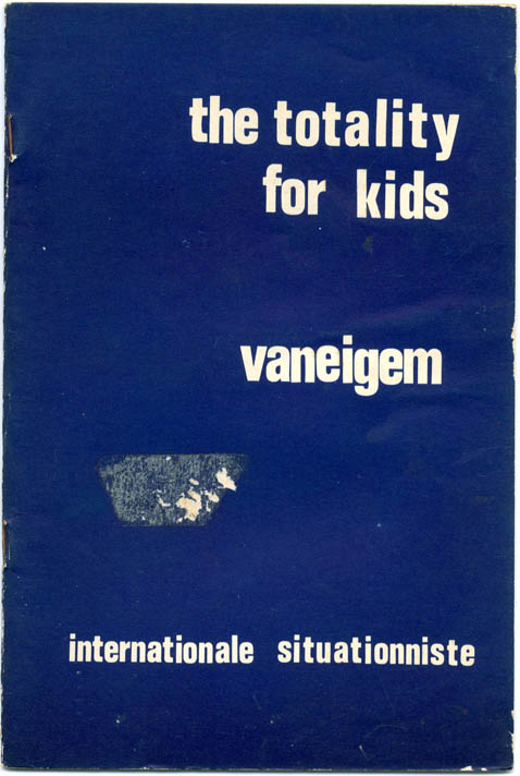 The Totality For Kids. Raoul VANEIGEM.