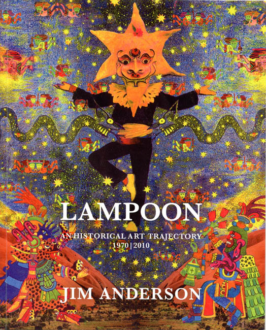 Lampoon: An Historical Art Trajectory, 1970/2010. Jim ANDERSON.