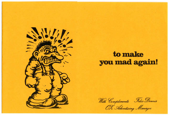 An Oz 'With Compliments Felix Dennis Advertising Manager' slip - 'OZ to make you mad again!', c. 1970. OZ ADVERTISING COMPLIMENTS SLIP.