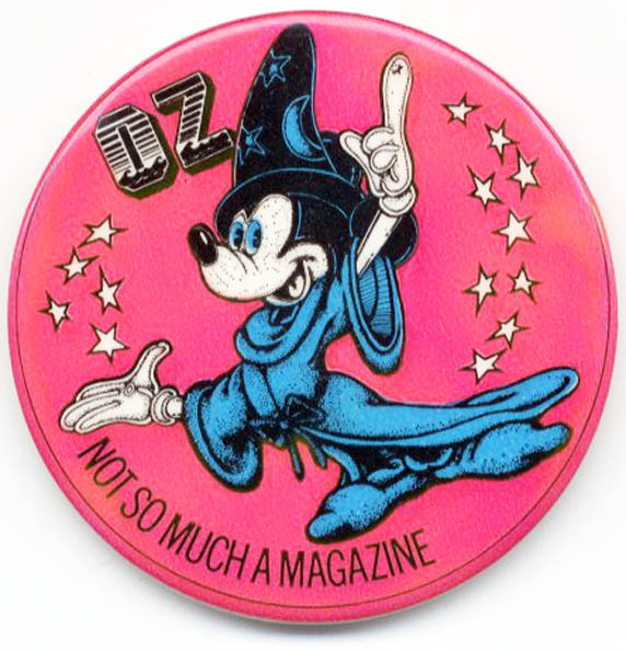 'Mickey Stardust - OZ Not So Much A Magazine' badge, in pink, blue, black and white. OZ BADGE.