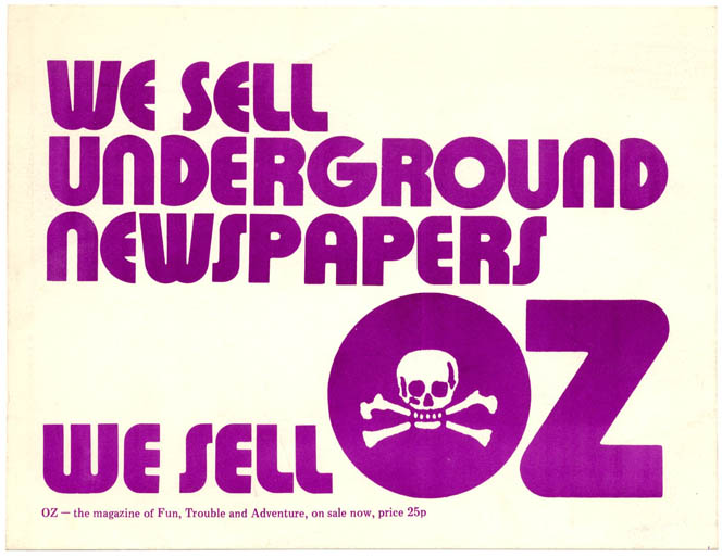 An Oz card designed for display in newsagents' windows - 'We Sell Underground Newspapers. We Sell OZ', c. 1972/73. OZ NEWSAGENTS DISPLAY CARD.