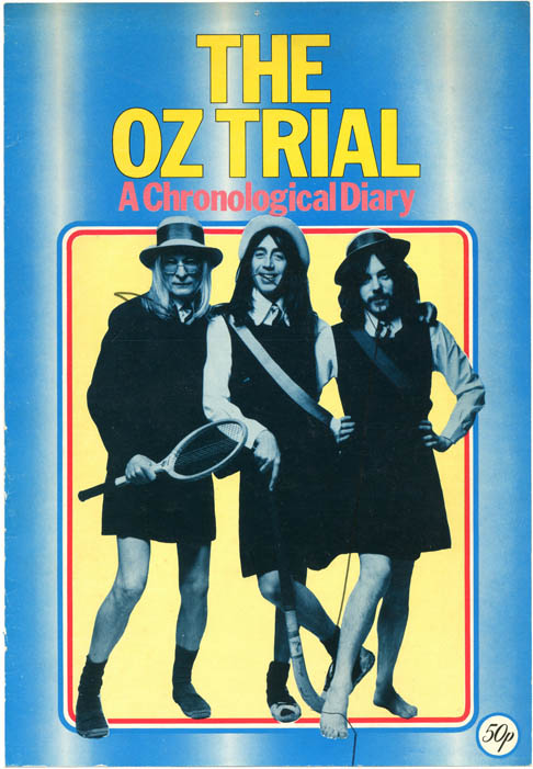 THE OZ TRIAL: A CHRONOLOGICAL DIARY.