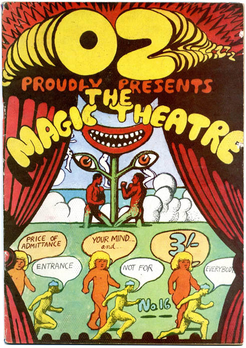 OZ #16 - The Magic Theatre (London: Oz Publications Ink Ltd., November 1968).