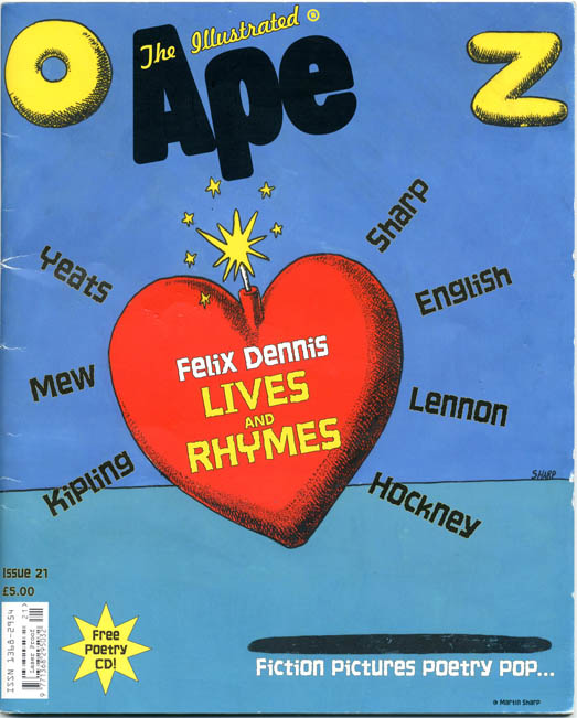 THE ILLUSTRATED APE #21 - The Felix Dennis Poetry Oz Issue (London: December 2005). Felix DENNIS.