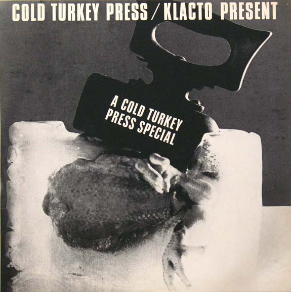 COLD TURKEY/KLACTO PRESENTS.