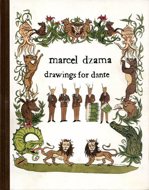 Drawings for Dante. Marcel DZAMA.