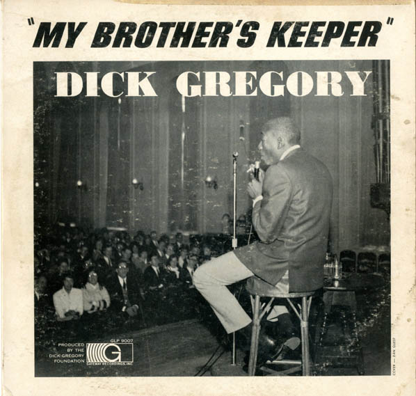 My Brother's Keeper. Dick GREGORY.