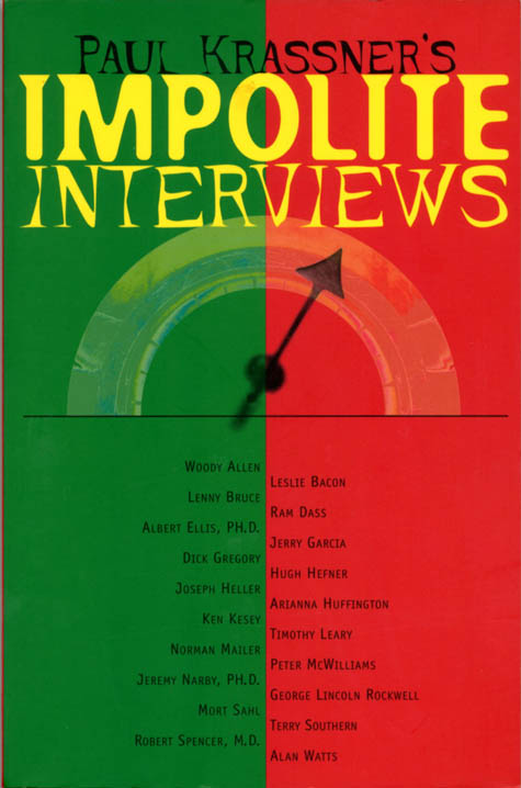Paul Krassner's Impolite Interviews. Paul KRASSNER.