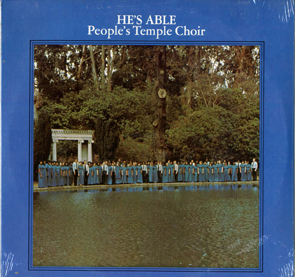 He's Able. PEOPLE'S TEMPLE CHOIR.