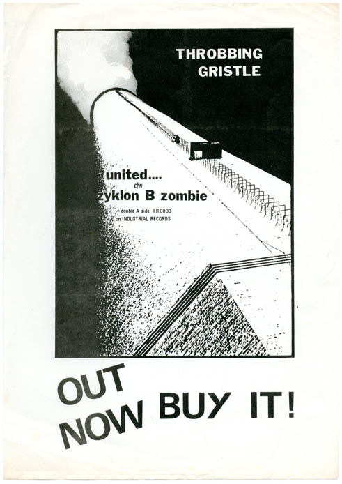 Original flyer announcing the release of Throbbing Gristle's first single, 'United'/'Zyklon B Zombie' (IR0003), c. early May 1978. THROBBING GRISTLE.