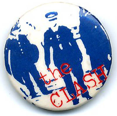 Police and Thieves. Original UK badge (c. April 1977). The CLASH.