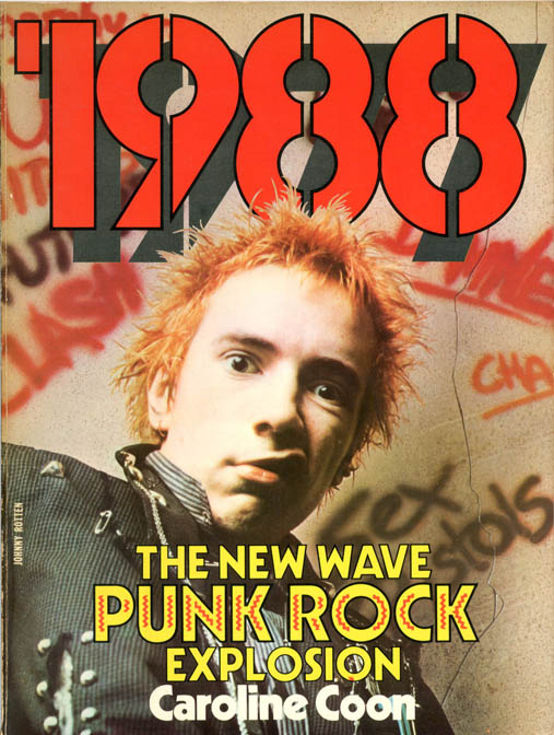 1988: The New Wave Punk Rock Explosion. Caroline COON.