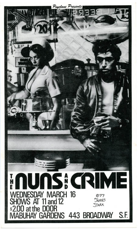Original small-size poster designed by James Stark announcing Crime and the Nuns at the Mabuhay, SF, 16th March (1977). CRIME.