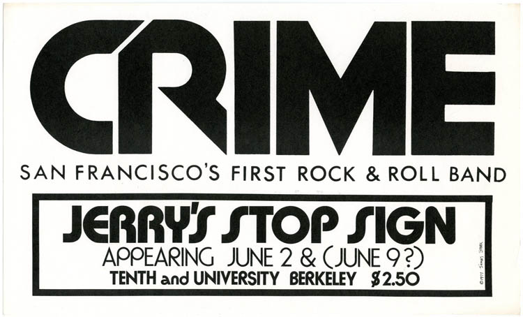 Original poster designed by James Stark announcing Crime at Jerry's Stop Sign, Berkeley, 2nd June (1977). CRIME.