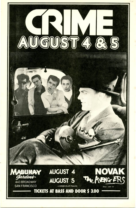 Original poster designed by James Stark featuring a photo-image of James Cagney with machine gun, collaged with a picture of the band, announcing Crime with Novak and The Avengers at the Mabuhay, SF, 4th-5th August (1977). CRIME.