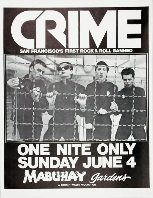 "Original poster announcing Crime (""San Francisco's First Rock & Roll Banned"") at the Mabuhay Gardens, SF, for ""One Nite Only"", 4th June (1978). CRIME."