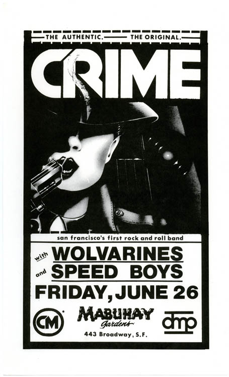 Original small-size poster announcing Crime with Wolvarines and Speed Boys at the Mabuhay, SF, 26th June (1981). CRIME.