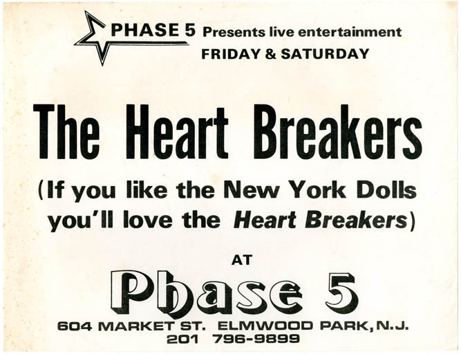 A very early handbill announcing The Heart Breakers (sic) for two nights at Phase 5, Elmwood Park, New Jersey. No date (1975). The HEARTBREAKERS.