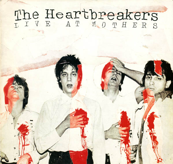Live at Mothers. The HEARTBREAKERS.