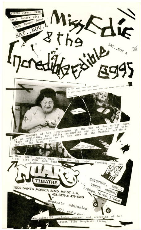 An original flyer announcing Miss Edie & The Incredible Edible Eggs at Nuart Theatre, West LA, 4th November (1978). Edith MASSEY.