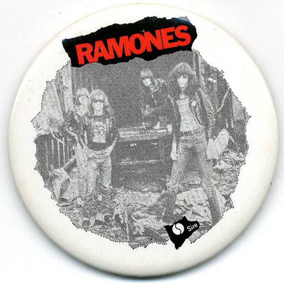 Sheena Is a Punk Rocker. Original US badge (Sire, c. July 1977). The RAMONES.
