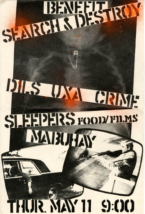 Original poster announcing a benefit gig for Search & Destroy at the Mabuhay, San Francisco, 11th May (1978), featuring The Dils, UXA, Crime and The Sleepers. SEARCH, DESTROY.