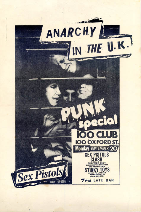Original 'Anarchy In The UK' promotional poster, illustrated with Ray Stevenson's phone box photograph of the Sex Pistols, announcing the 'Punk Special' at the 100 Club, 20th September (1976). The SEX PISTOLS.