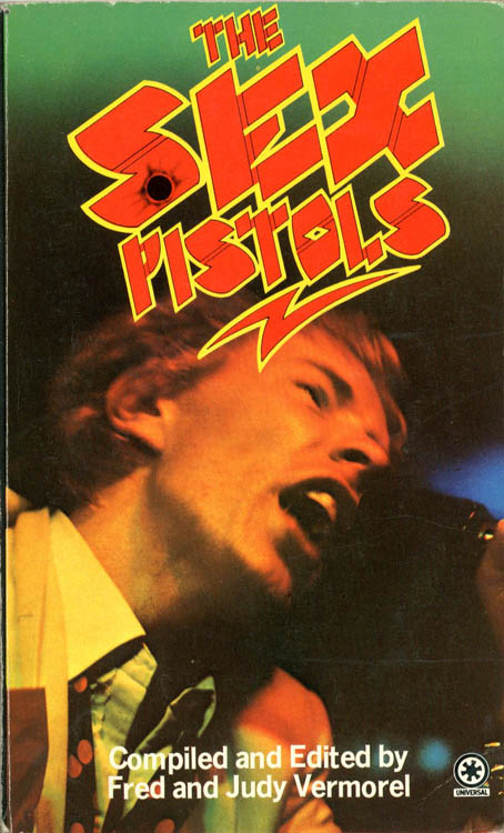 The Sex Pistols: The Inside Story. The SEX PISTOLS, Fred VERMOREL, Judy.