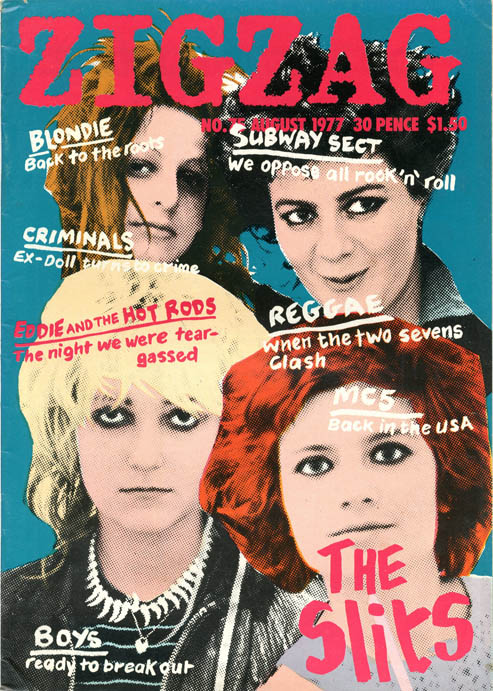 ZIGZAG #75 (London: August 1977). The SLITS.