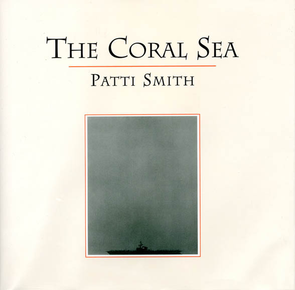 The Coral Sea. Patti SMITH.