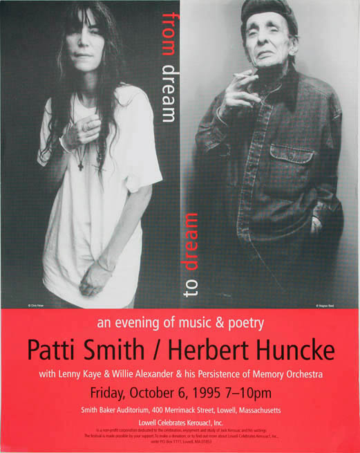 "Original poster announcing ""an evening of music & poetry Patti Smith/Herbert Huncke with Lenny Kaye & Willie Alexander & his Persistence of Memory Orchestra"" at the Smith Baker Auditorium, Lowell, Mass., 6th October, 1995. Patti SMITH."