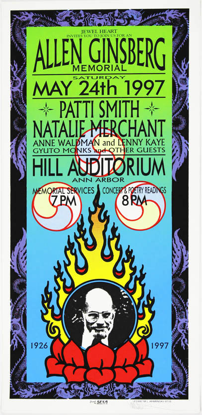 Original colour screenprint poster designed by Mark Arminski announcing an Allen Ginsberg Memorial event at Hill Auditorium, Ann Arbor, featuring Patti Smith, Anne Waldman, Lenny Kaye and other guests, 24th May, 1997. Patti SMITH.