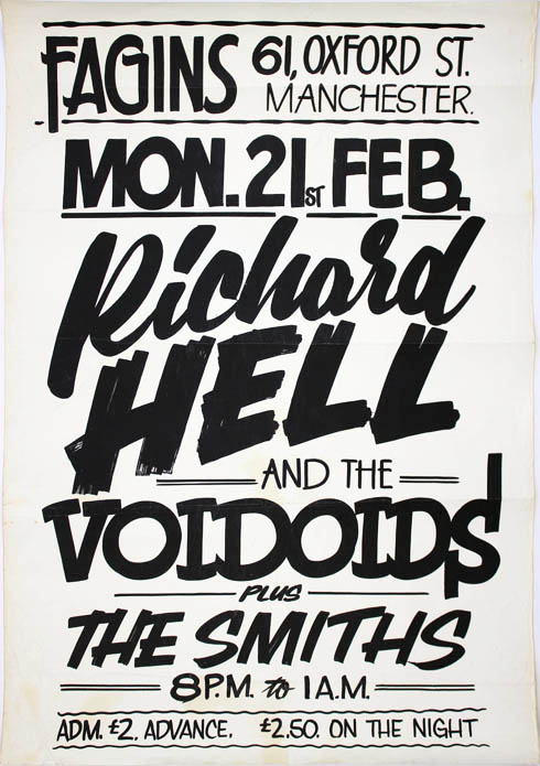 Original concert poster announcing The Smiths as support for Richard Hell and The Voidoids at Fagins (ie. Rafter's, below Fagins), Manchester, Monday 21st February (1983). The SMITHS.