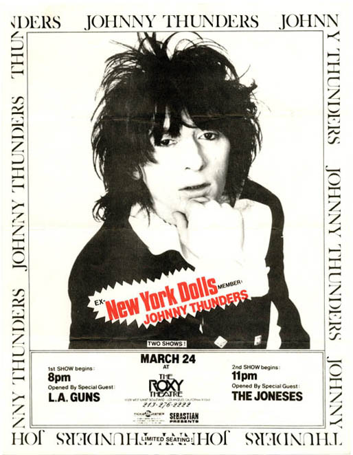 Original flyer announcing Johnny Thunders at the Roxy Theatre on Sunset, 24th March (1986). Johnny THUNDERS.