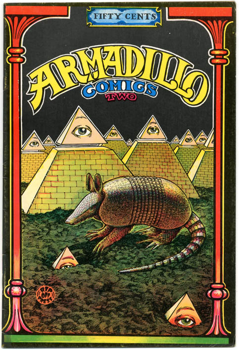 ARMADILLO COMICS TWO (SF: Rip Off Press, 1971).