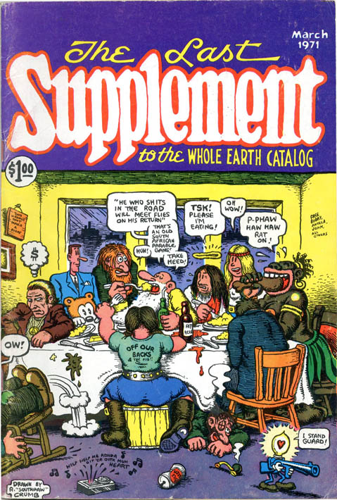 Front cover, The Realist Presents The Last Supplement to the Whole Earth Catalog. R. CRUMB.