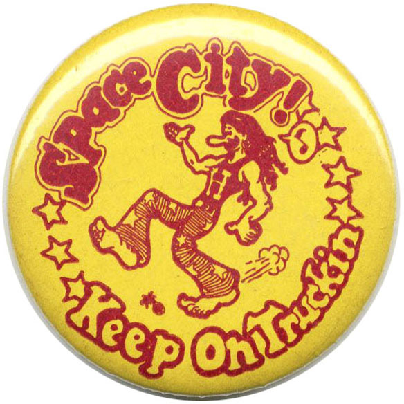 Vintage Space City! Keep on Truckin' metal badge. R. CRUMB.