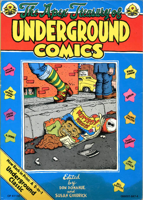 The Apex Treasury of Underground Comics/The Best of Bijou Funnies. Don DONAHUE, Susan GOODRICK.
