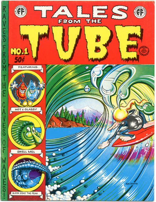 TALES FROM THE TUBE (Berkeley, CA: The Print Mint, 1973).
