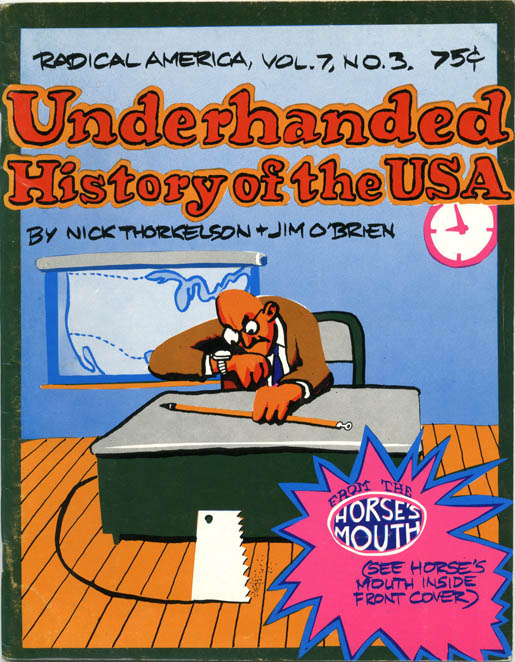 Underhanded History of the USA. Nick THORKELSON, Jim O'BRIEN.