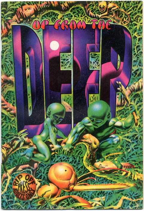 UP FROM THE DEEP (SF: Rip Off Press, 1971