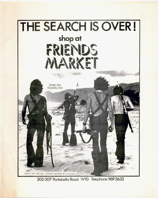 """The Search is Over! Shop at Friends Market. A Friends flyer announcing the opening of Friends Market at 305-307 Portobello Road, """"down the friendly end"""" FRIENDS."""