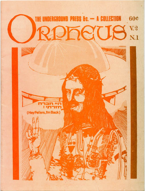 ORPHEUS Volume 2, #1: The Underground Press &c - A Collection.